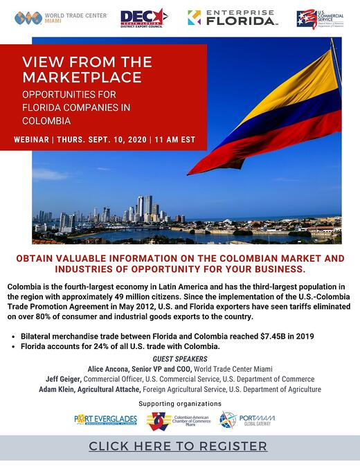 A View from the Marketplace - Opportunities for Florida Companies in Colombia